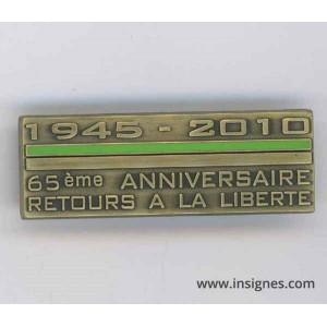 1945 2010 65° ANNIVERSAIRE Retour a la liberté N°