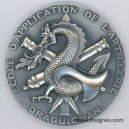 Ecole d'Application de l'Artillerie Draguignan Médaille de table Diamètre 65 mm