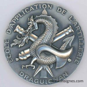 Ecole d'Application de l'Artillerie Draguignan Médaille de table Diamètre 65 mm